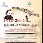 Avvio delle manifestazioni per il centenario dell'arrivo di Padre Pio a San Giovanni Rotondo