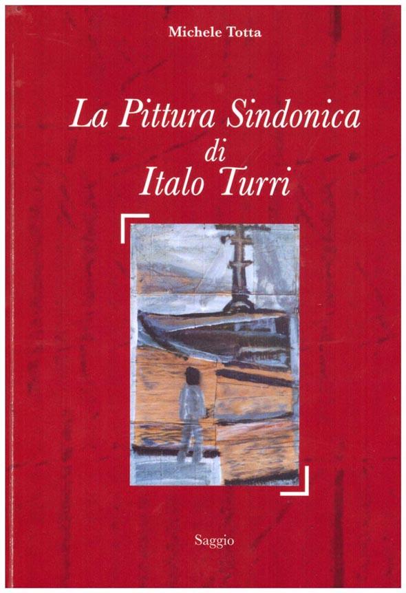 La Pittura Sindonica di Italo Turri