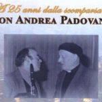 A 25 anni dalla scomparsa di Don Andrea Padovano